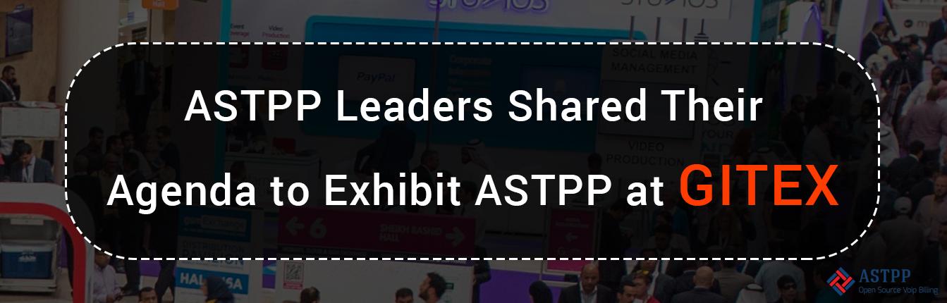 GITEX ASTPP Exhibition Announcement
