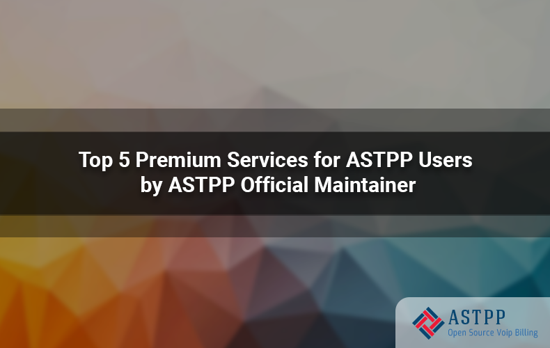 Top_5_Premium_Services_for_ASTPP