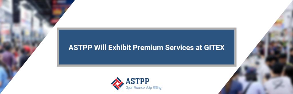 ASTPP_Will_Exhibit_Premium_Services_at_GITEX