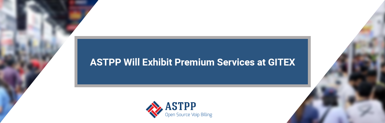 ASTPP_Will_Exhibit_Premium_Services_at_GITEX