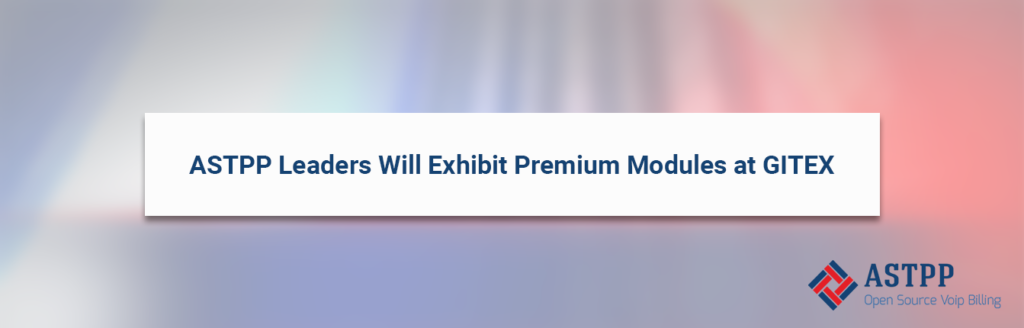 ASTPP_Leaders_Will_Exhibit_Premium_Modules_at_GITEX