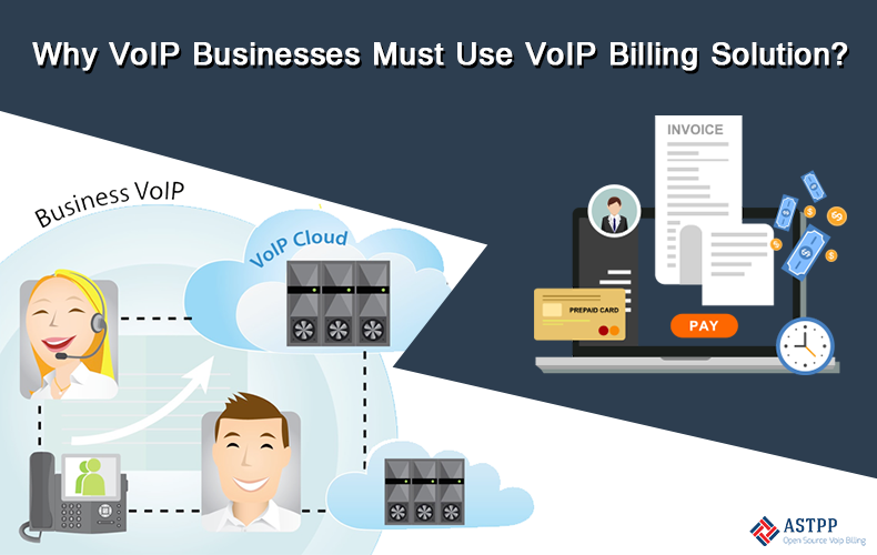 Why VoIP Businesses Must Use VoIP Billing Solution-v1