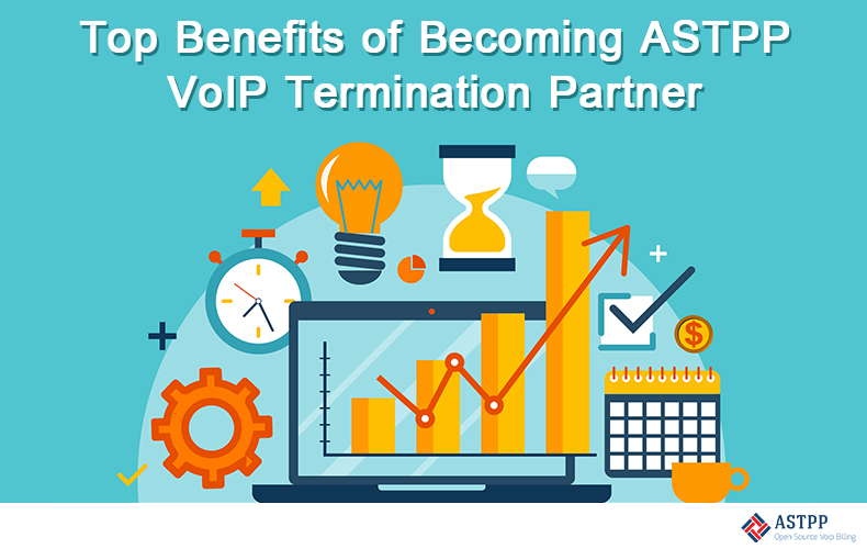 Top Benefits of Becoming ASTPP VoIP Termination Partner-v1