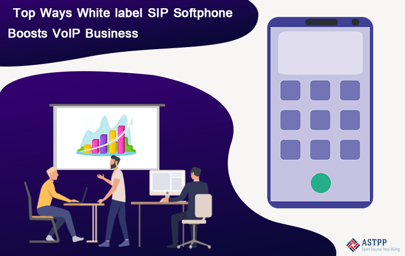 ASTPP Top Ways White label SIP Softphone Boosts VoIP Business-v1