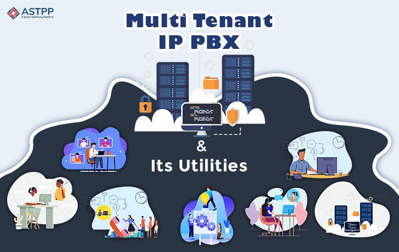 Multi-Tenant-IP-PBX-and-Its-Utilities