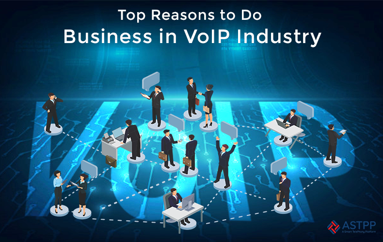 Top-Reasons-to-Do-Business-in-VoIP-Industry