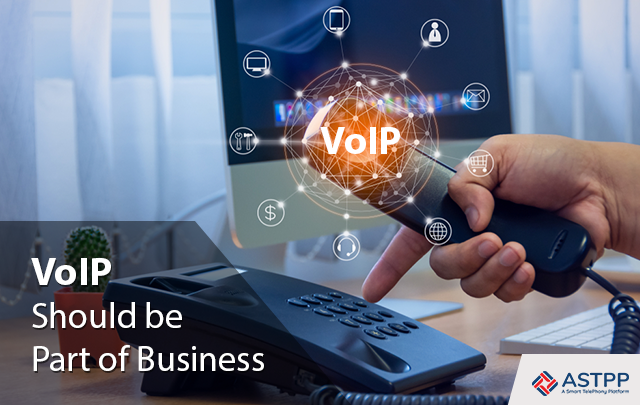 VoIP Should be Part of Business