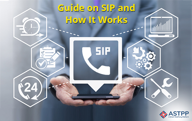 Guide on SIP and How It Works