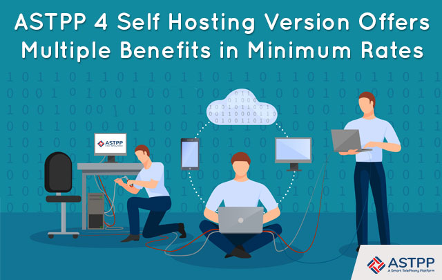 ASTPP-4-Self-Hosting-Version-Offers-Multiple-Benefits-in-Minimum-Rates