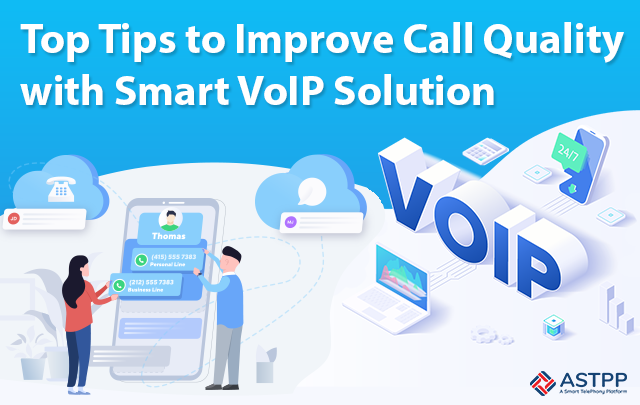 Top-Tips-to-Improve-Call-Quality-with-Smart-VoIP-Solution