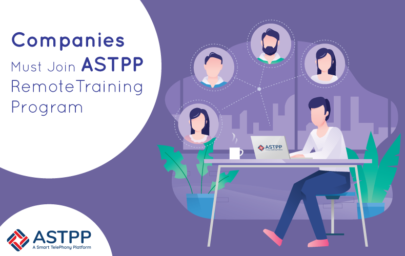 Companies-Must-Join-ASTPP-Remote-Training-Program