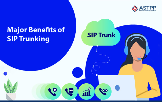 Major-Benefits-of-SIP-Trunking
