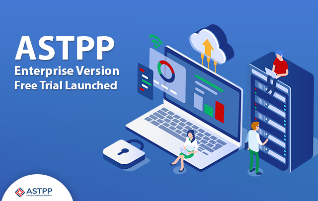 ASTPP-Enterprise-Version-Free-Trial-Launched-V1