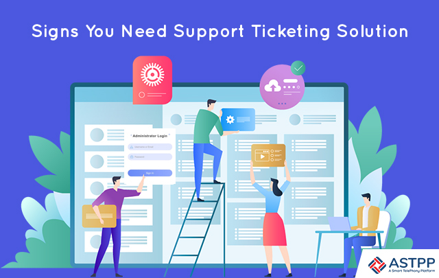 Signs-You-Need-Support-Ticketing-Solution