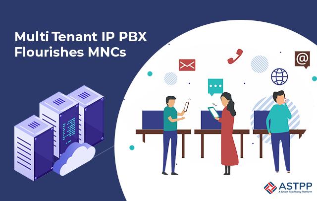 Multi-tenant-IP-PBX-Flourishes-MNCs