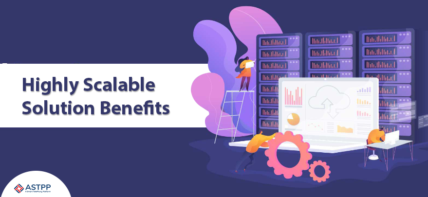 Highly-Scalable-Solution-Benefits