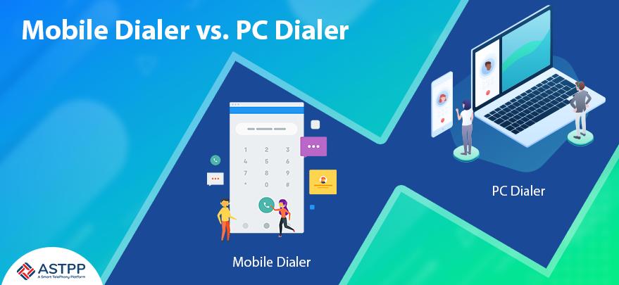 Mobile-Dialer-vs-PC-Dialer