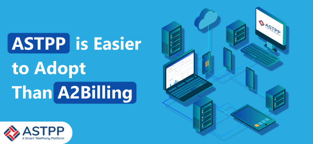 ASTPP-Easier-to-Adopt-Than-A2Billing