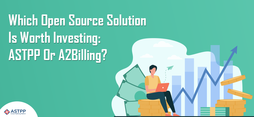 Which-Open-Source-Solution-Is-Worth-Investing-ASTPP-Or-A2Billing