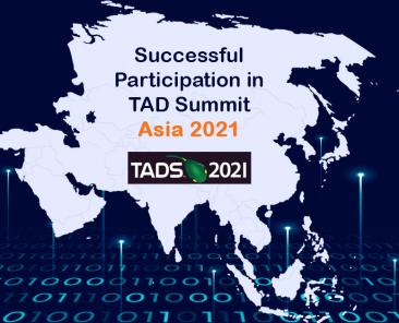 Successful Participation-in-TAD-Summit-Asia-2021