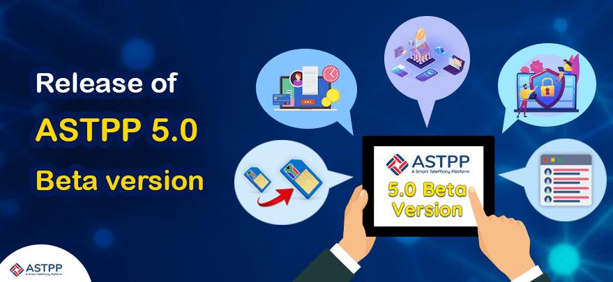 ASTPP 5.0 Beta release
